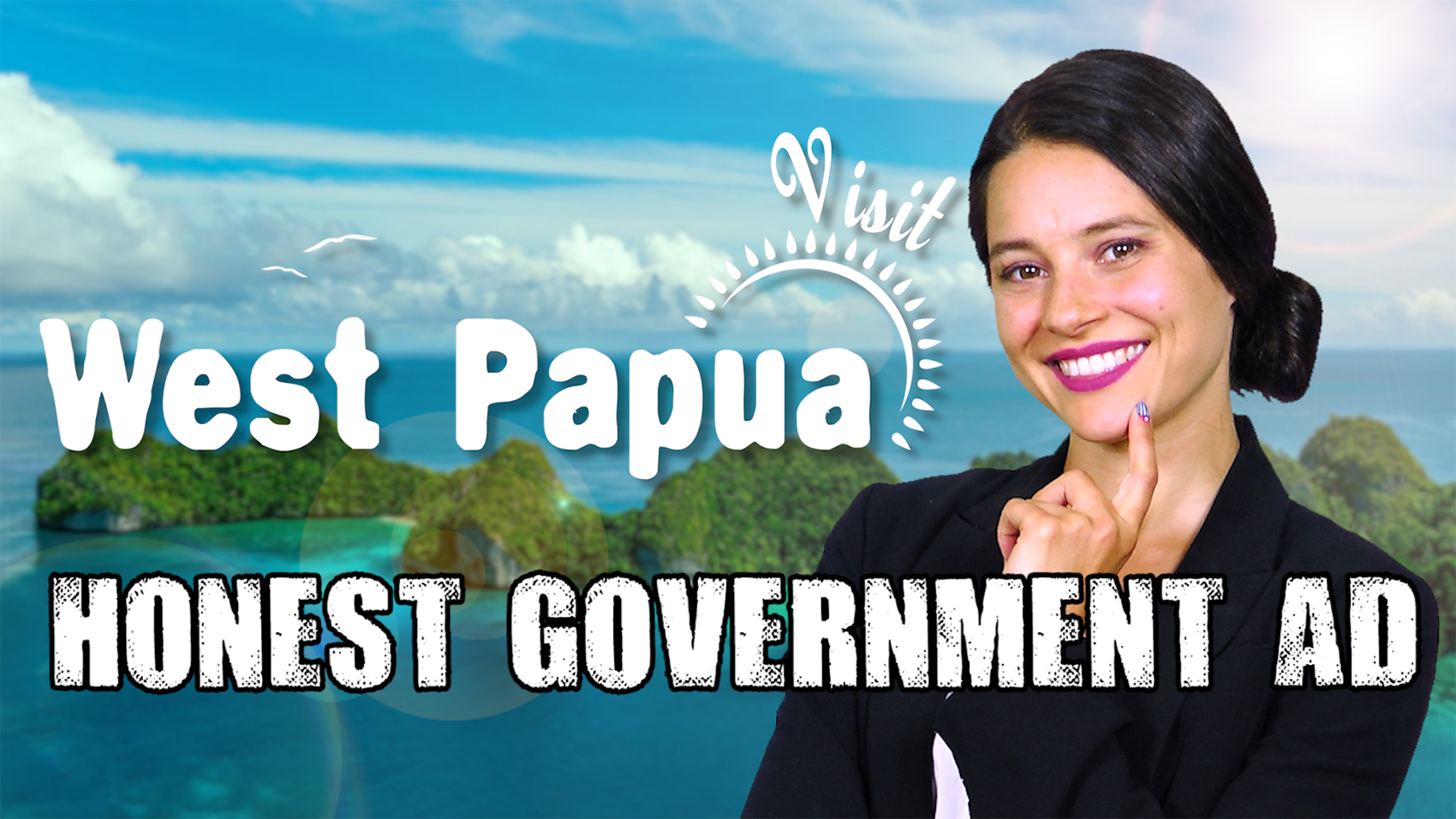 Honest Government Ad | Visit West Papua
