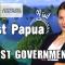 (PG Version) Honest Government Ad | Visit West Papua!